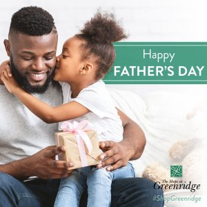 fathers day shops at greenridge greenville south carolina